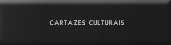 Cartazes Culturais