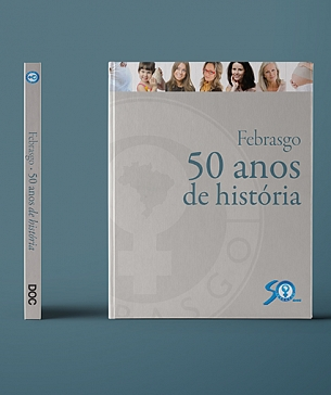 Febrasgo 50 anos de História | 2009 | Ultima atualização24/05/2019