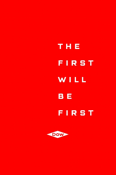 THE FIRST WILL BE FIRST DOW