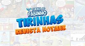 TIRINHAS TURMA DO FABINHO