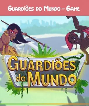 Guardiões do Mundo - Game | Ultima atualização24/08/2020
